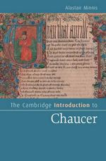 The Cambridge Introduction to Chaucer - Alastair Minnis