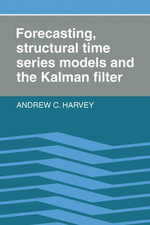 Forecasting, Structural Time Series Models and the Kalman Filter - Andrew C. Harvey