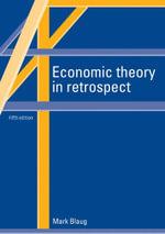 Economic Theory in Retrospect - Mark Blaug