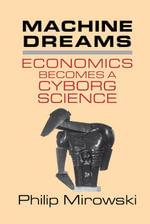 Machine Dreams - Philip Mirowski