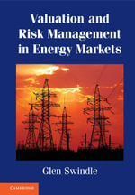 Valuation and Risk Management in Energy Markets - Glen Swindle