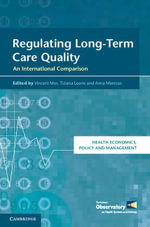 Regulating Long-Term Care Quality : An International Comparison