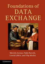 Foundations of Data Exchange - Marcelo Arenas