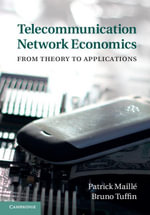 Telecommunication Network Economics - Patrick Maille