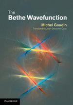 The Bethe Wavefunction - Michel Gaudin