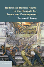 Redefining Human Rights in the Struggle for Peace and Development - Terrence E. Paupp