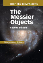 Deep-Sky Companions : The Messier Objects - Stephen James O'Meara