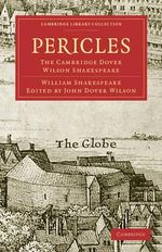 Pericles, Prince of Tyre: Vol. 26 : The Cambridge Dover Wilson Shakespeare - William Shakespeare