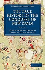 The True History of the Conquest of New Spain 4 Volume Set - Bernal Diaz Del Castillo