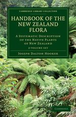 Handbook of the New Zealand Flora - 2 Volume Set - Joseph Dalton Hooker