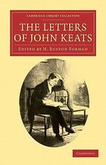 The Letters of John Keats - John Keats