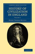 History of Civilization in England - Henry Thomas Buckle