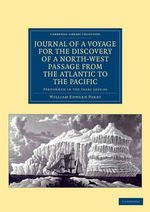 Journal of a Voyage for the Discovery of a North-West Passage from the Atlantic to the Pacific : Performed in the Years 1819-20 ... Under the Orders of William Edward Parry - Sir William Edward Parry