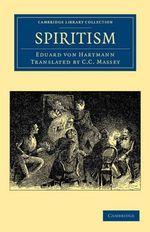 Spiritism - Eduard Von Hartmann