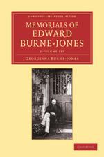 Memorials of Edward Burne-Jones 2 Volume Set - Georgiana Burne-Jones
