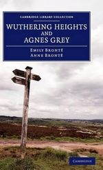 Wuthering Heights and Agnes Grey : Nature, Text, Aura - Emily Bronte