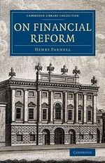 On Financial Reform - Sir Henry Parnell