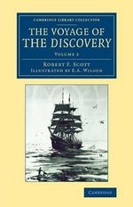 The Voyage of the Discovery - Robert F. Scott