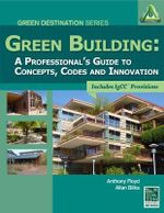 Green Building : A Professional's Guide to Concepts - Anthony C. Floyd