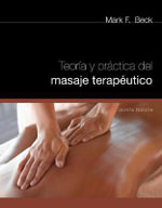 Theory and Practice of Therapeutic Massage, Spanish - Mark F. Beck