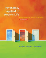 Psychology Applied to Modern Life : Adjustment in the 21st Century - Wayne Weiten