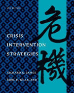 Crisis Intervention Strategies : Crisis Intervention - Richard K James