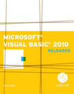 Microsoft Visual Basic 2010 : Reloaded - Diane Zak