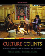 Cengage Advantage Books: Culture Counts : A Concise Introduction to Cultural Anthropology - Serena Nanda