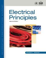 Residential Construction Academy : Electrical Principles - Stephen L. Herman