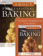 About Professional Baking (Book Only) - Gail D Sokol