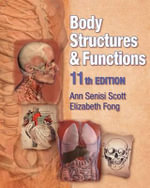 Body Structures and Functions (Book Only) - Ann Scott