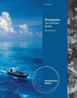 Photography : The Concise Guide - Bruce Warren