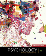 Psychology : Themes and Variations : 9th Edition - Wayne Weiten