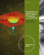Fundamentals of Digital Signal Processing Using MATLAB - Robert Schilling