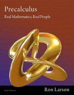 Precalculus : Real Mathematics, Real People - Professor Ron Larson