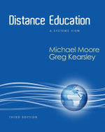Distance Education : A Systems View - Michael G. Moore