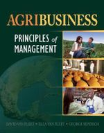 Principles Of Management For Agribusiness : Principles of Management - David D. Van Fleet