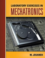 Laboratory Exercises in Mechatronics - Musa Jouaneh