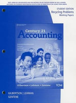 Century 21 Accounting, Multicolumn Journal Recycling Problems and Working Papers : Multicolumn Journal, 10th - Claudia Bienias Gilbertson