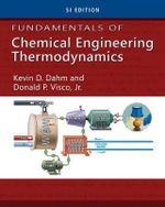 Chemical Engineering Thermodynamics - Kevin D. Dahm