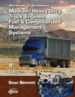 Workbook for Bennett's Medium/Heavy Duty Truck Engines, Fuel & Computerized Management Systems, 4th - Sean Bennett