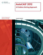 Autocad X : A Problem-Solving Approach - Sham Tickoo