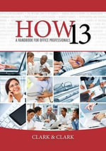How 13 : A Handbook for Office Professionals - James L. Clark