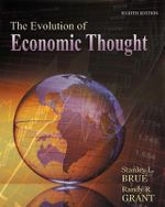 The Evolution of Economic Thought - Randy R. Grant