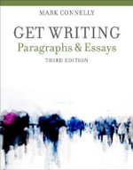 Get Writing : Paragraphs and Essays - Mark Connelly