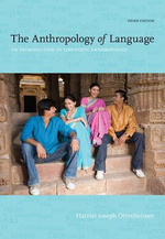 The Anthropology Of Language : An Introduction to Linguistic Anthropology - Harriet J. Ottenheimer