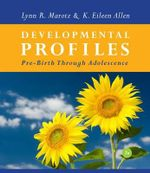 Developmental Profiles : Pre-birth Through Twelve - K. Allen