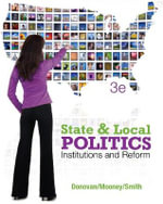 State and Local Politics : Institions and Reform - Christopher Mooney