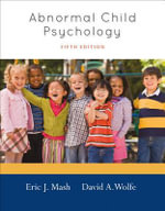 Abnormal Child Psychology - Eric J Mash