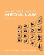 Major Principles of Media Law : Major Principles of Media Law - Wayne Overbeck